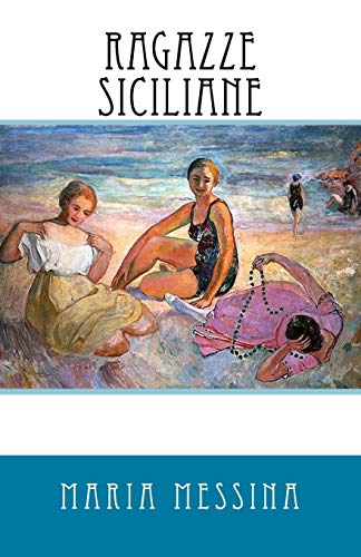 9781519487568: Ragazze Siciliane (Italian Edition)
