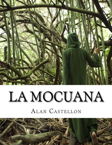 9781519491695: La Mocuana: Sortilegio, Leyenda y Cuento de Caminos (Spanish Edition)