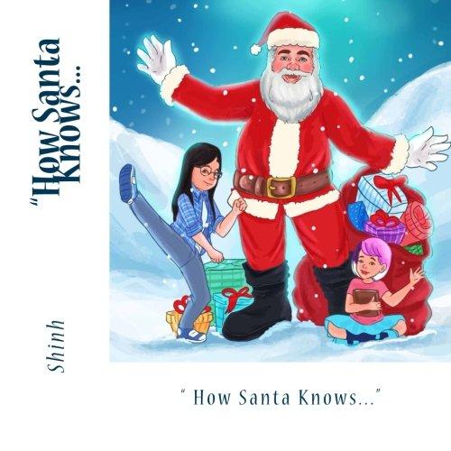 9781519492029: How Santa Knows