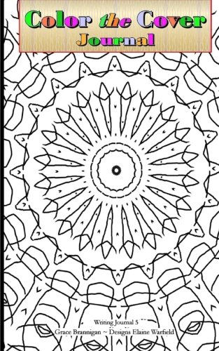 9781519492340: Color The Cover Journal: Writing Journal 5 (Color Your Own Covers) (Volume 5)