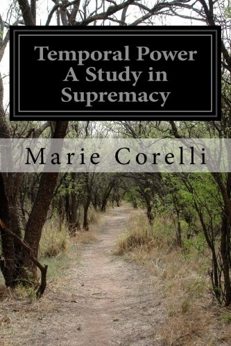 9781519492722: Temporal Power A Study in Supremacy