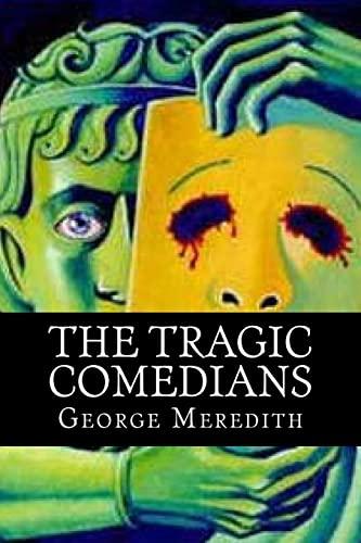 9781519493415: The Tragic Comedians