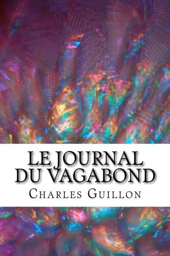 9781519493583: Le journal du vagabond (French Edition)