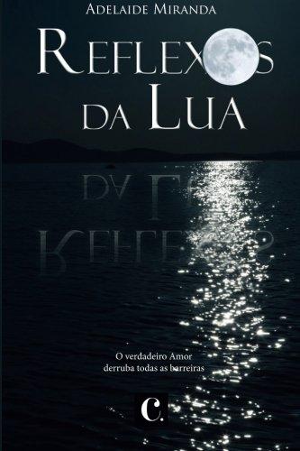 9781519494382: Reflexos da Lua (Portuguese Edition)