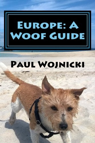 9781519494900: Europe: A Woof Guide