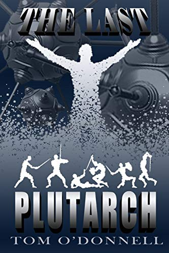9781519495051: The Last Plutarch