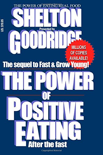 9781519498144: The Power of Positive Eating...After the Fast!