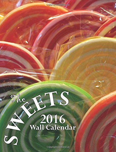 9781519498168: The Sweets 2016 Wall Calendar (UK Edition)