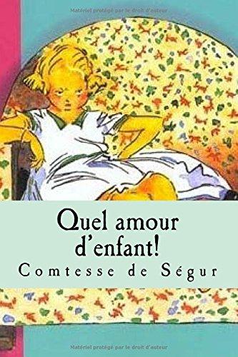 9781519498670: Quel amour d'enfant!