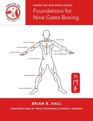 9781519500908: Foundations for Nine Gates Boxing (Hands for War Book Series)