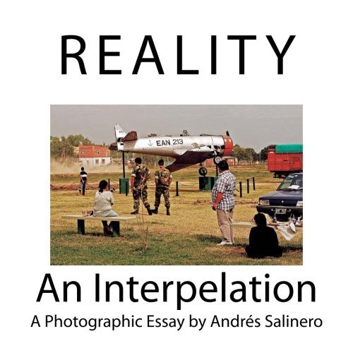 9781519500939: Reality: An Interpelation