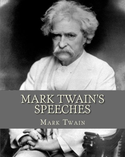 9781519501257: Mark Twain's Speeches