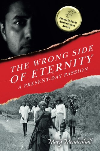 9781519502605: The Wrong Side of Eternity: A Present-day Passion
