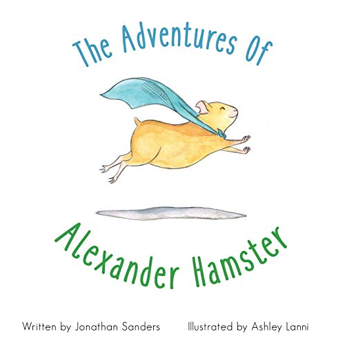 9781519503619: The Adventures Of Alexander Hamster
