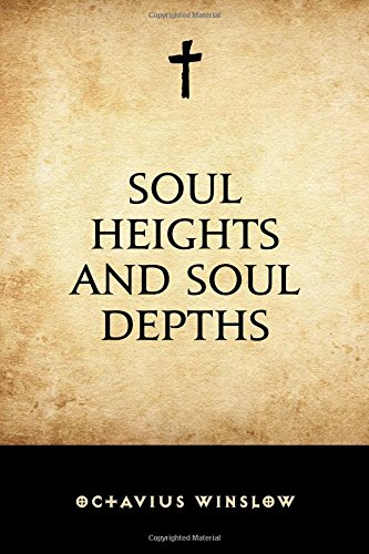 9781519503855: Soul Heights and Soul Depths