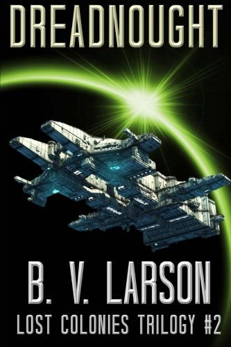 9781519504272: Dreadnought (Lost Colonies Trilogy) (Volume 2)