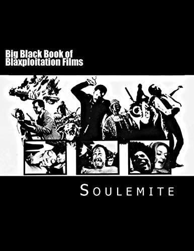 9781519505538: Big Black Book of Blaxploitation Films