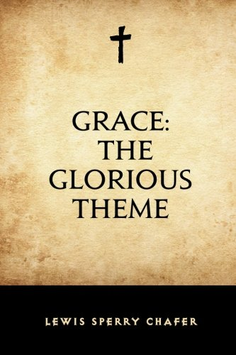 9781519506610: Grace: The Glorious Theme