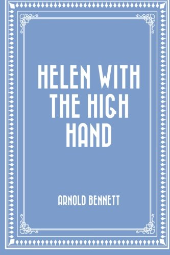 9781519506887: Helen with the High Hand