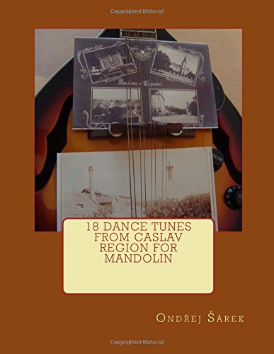 9781519507518: 18 Dance Tunes from Caslav Region for Mandolin