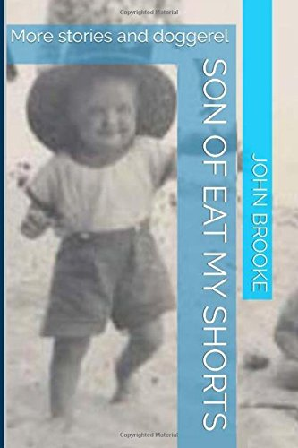 9781519507648: Son of Eat My Shorts: More short stories and doggerel