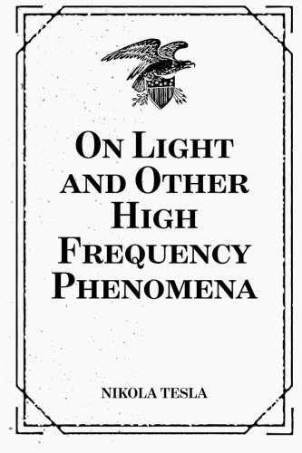9781519507693: On Light and Other High Frequency Phenomena