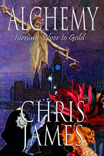 9781519508096: Alchemy: turning Silver to Gold ~ a murder mystery thriller (Volume 2)