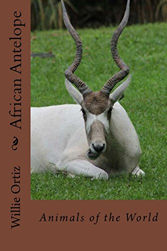 9781519508263: African Antelope: Animals of the World (Volume 2)
