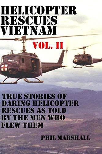 9781519508560: Helicopter Rescues Vietnam Vol II