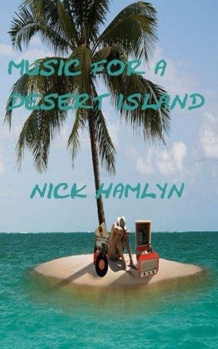 9781519509826: Music For A Desert Island