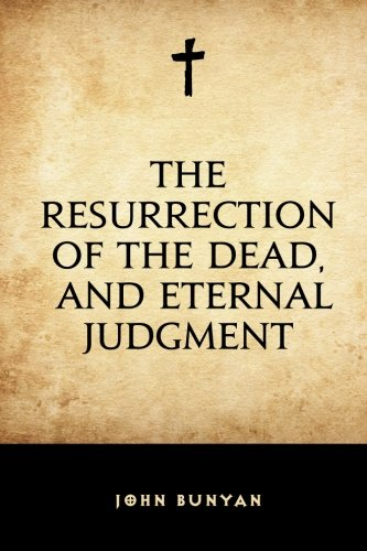 9781519510419: The Resurrection of the Dead, and Eternal Judgment
