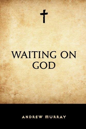 Waiting on God: Andrew Murray