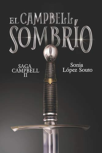 9781519510860: El Cambpell sombrío: Saga Campbell vol. 2 (Volume 2) (Spanish Edition)