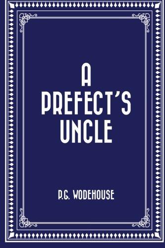 9781519511188: A Prefect's Uncle