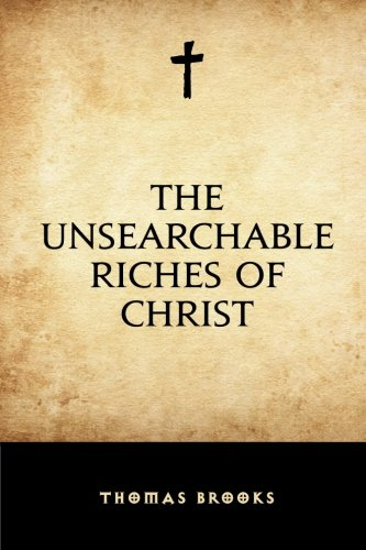 9781519511706: The Unsearchable Riches of Christ
