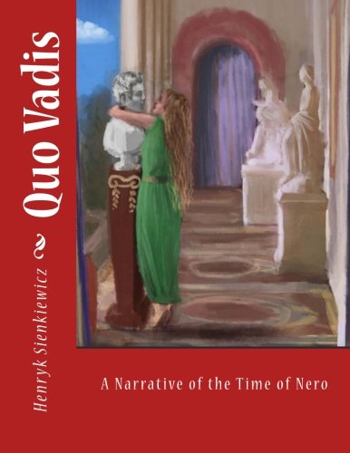 9781519512437: Quo Vadis: A Narrative of the Time of Nero