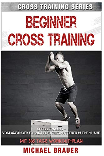 9781519512802: Beginner Cross Training: Cross Training für Anfänger (Volume 2) (German Edition)