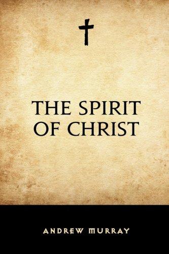 9781519514288: The Spirit of Christ