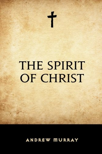 9781519514288: The Spirit of Christ