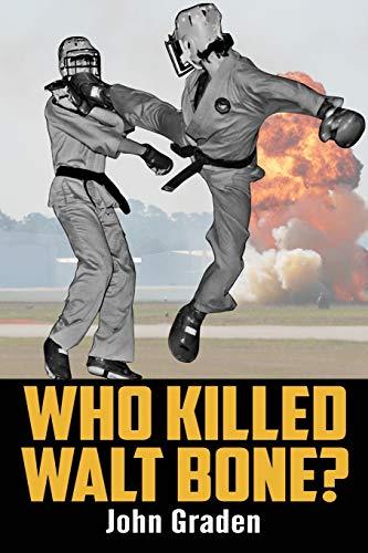9781519515179: Who Killed Walt Bone: