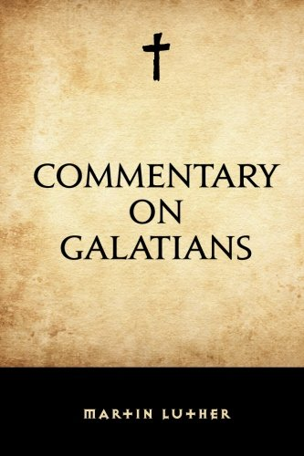 9781519516916: Commentary on Galatians