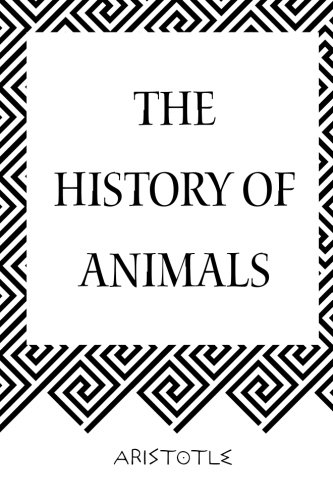 9781519520135: The History of Animals