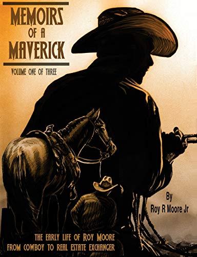 9781519520777: Memoirs of a Maverick: Volume 1