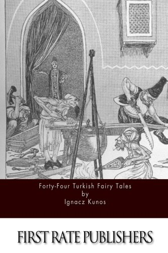 9781519521026: Forty-Four Turkish Fairy Tales