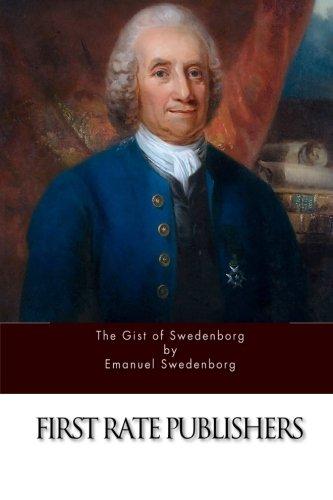 9781519521095: The Gist of Swedenborg