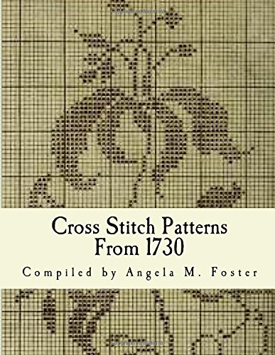 9781519521507: Cross Stitch Patterns From 1730