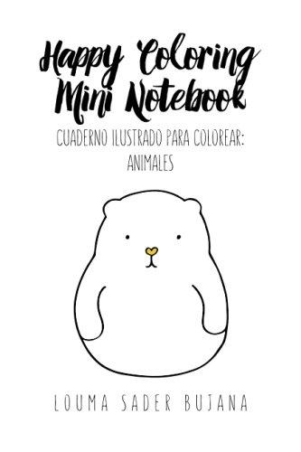 9781519523617: Happy Coloring Mini Notebook: Animales: Cuaderno ilustrado para colorear: Volume 4 (Cuadernos ilustrados para colorear)