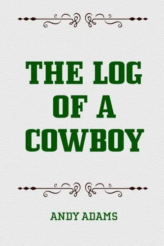 9781519524003: The Log of a Cowboy