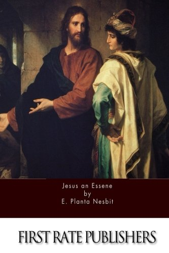 9781519524225: Jesus an Essene