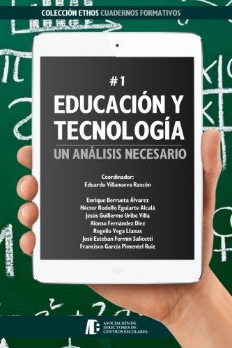 Educación y Tecnología: un análisis necesario (Ethos): Villanueva Rascón, Eduardo;